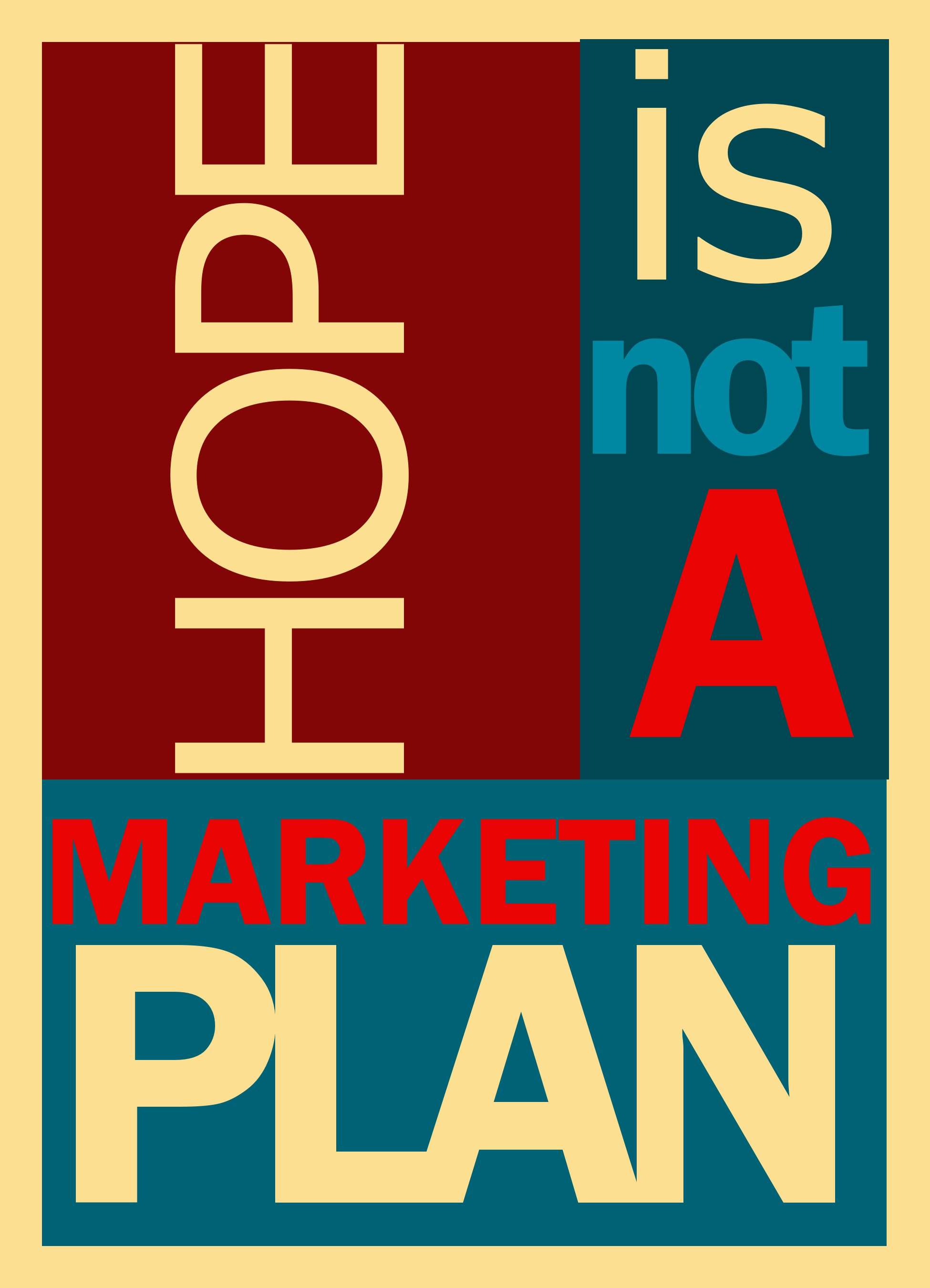 hope-is-not-a-marketing-plan