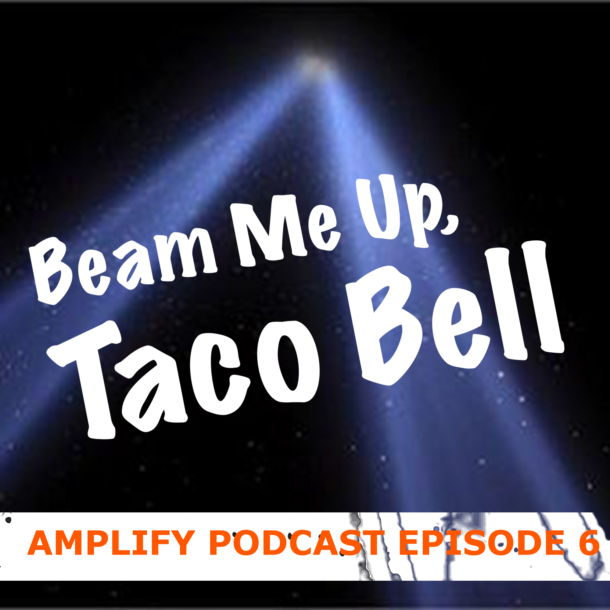 Beam me up, Taco Bell