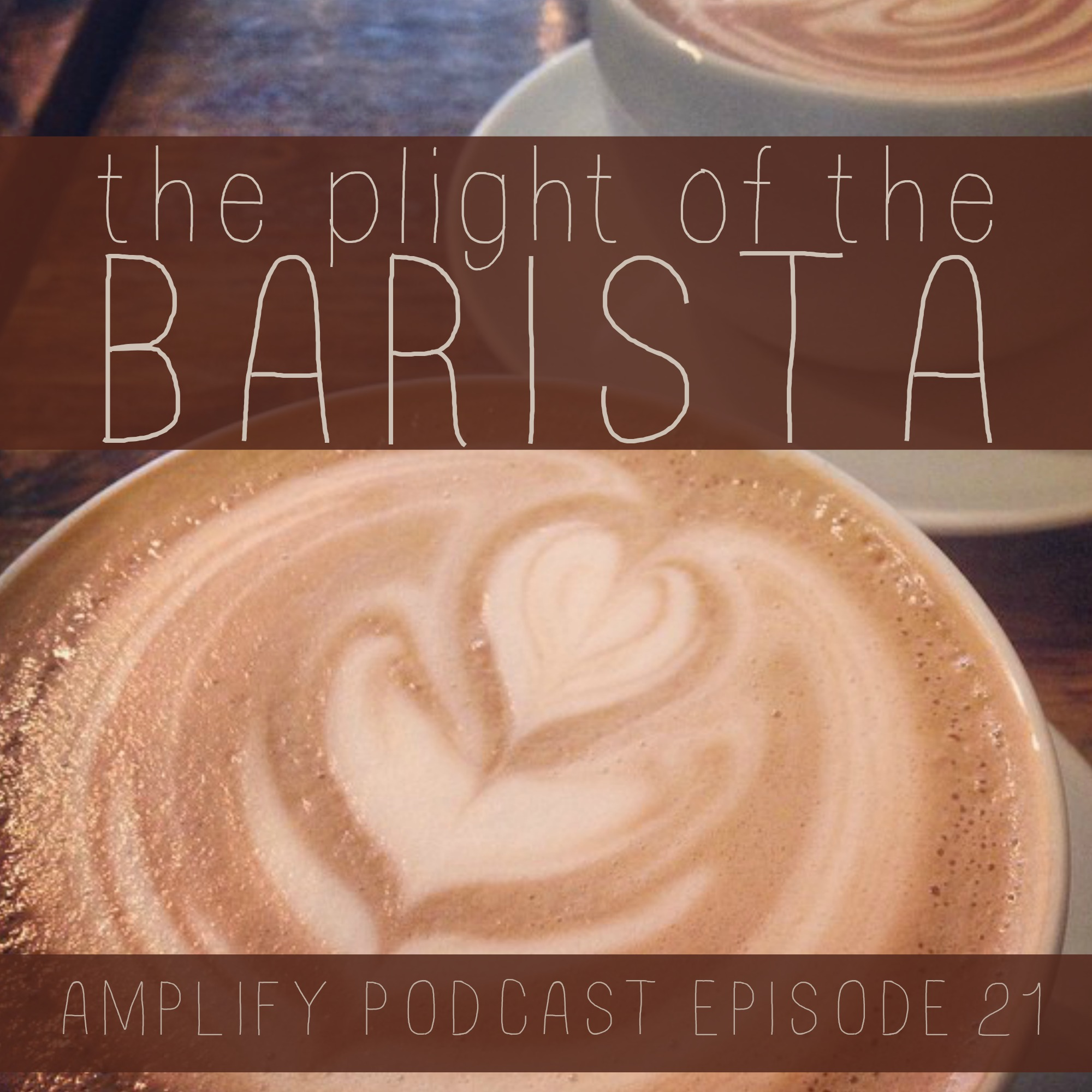 The Plight of the Barista