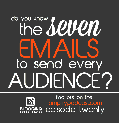 seven emails to send every audience