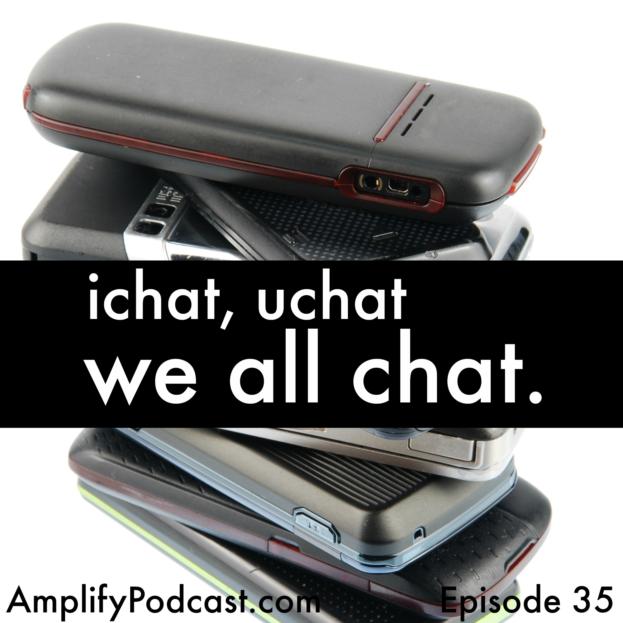 iChat, uChat, We All Chat
