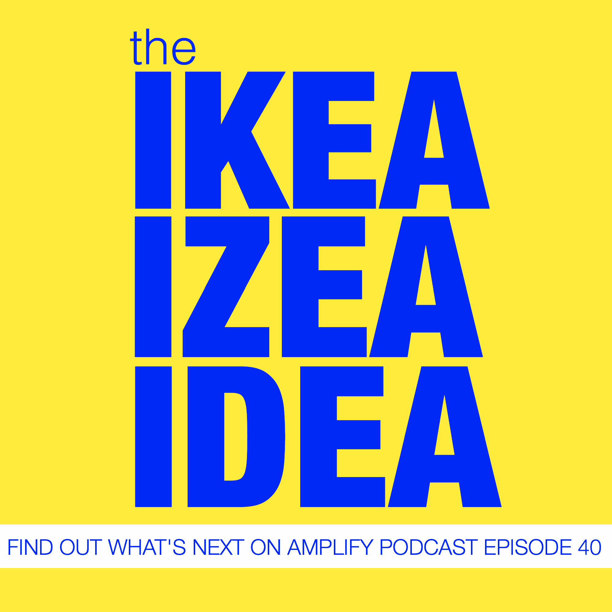 The IKEA IZEA Idea