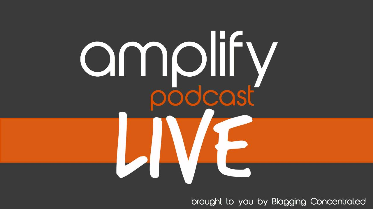 Amplify Podcast Live!