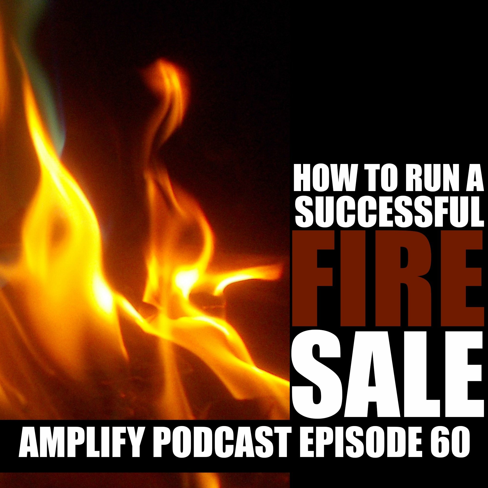 How to hold a Fire Sale