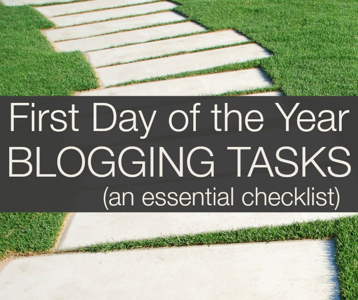 First Day of the Year Blogging Tasks