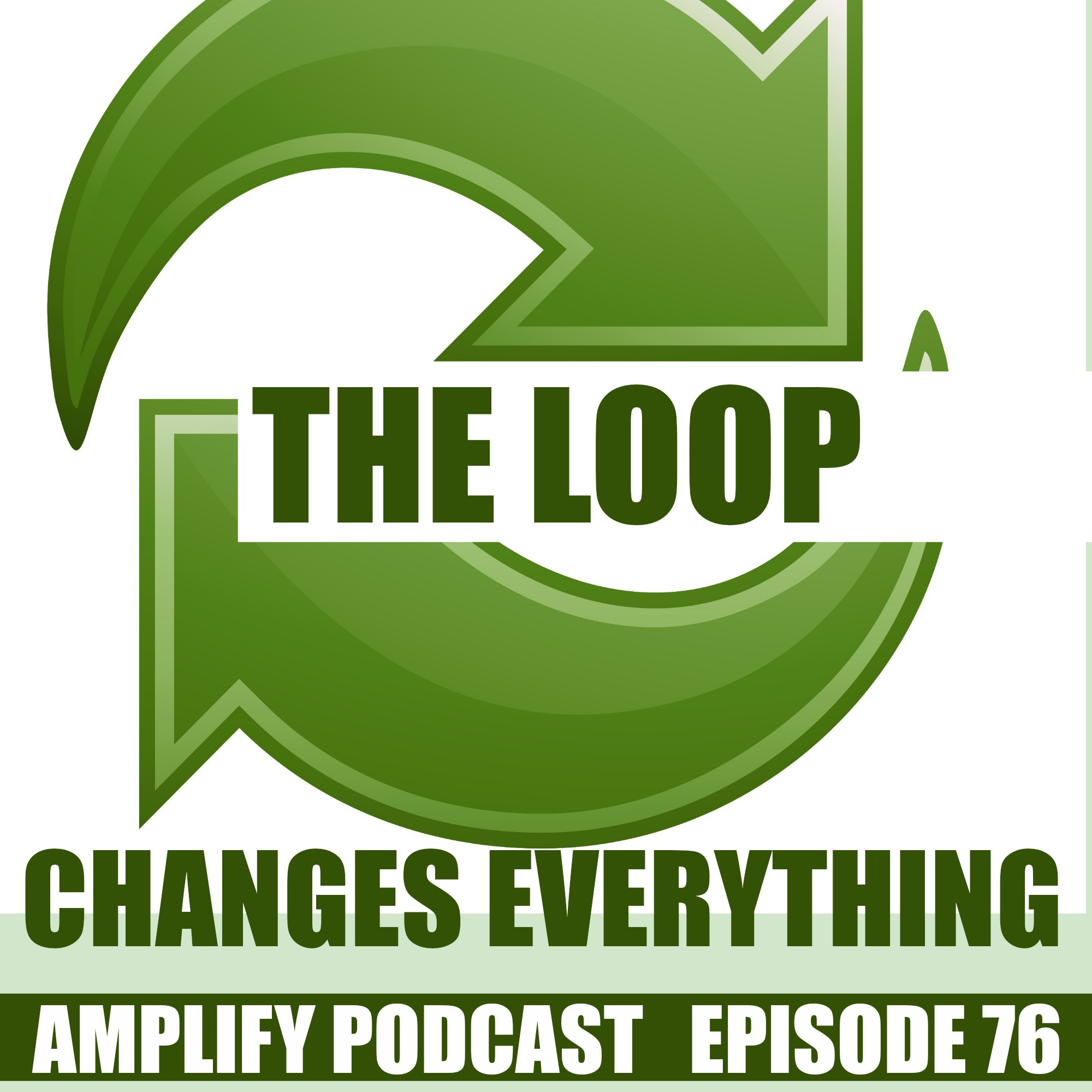 The Loop Changes Everything