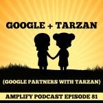 Google and Tarzan