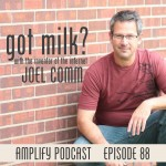 Got Milk? (with Joel Comm)