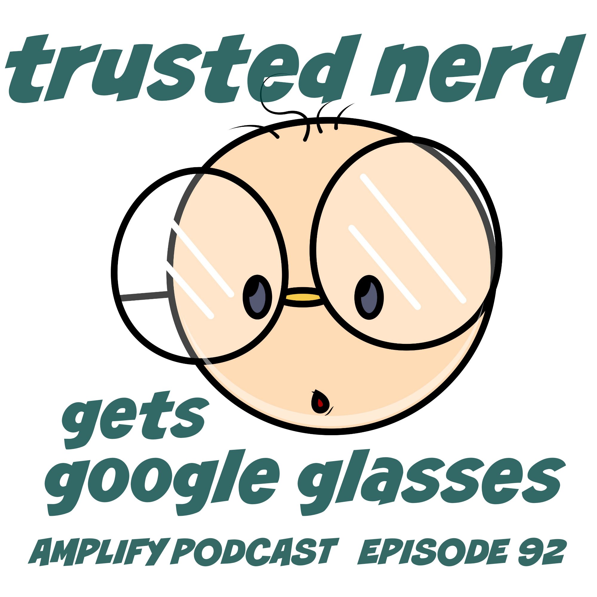 TrustedNerd gets Google Glass