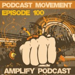 The Special Podcast Movement Edition of Amplify