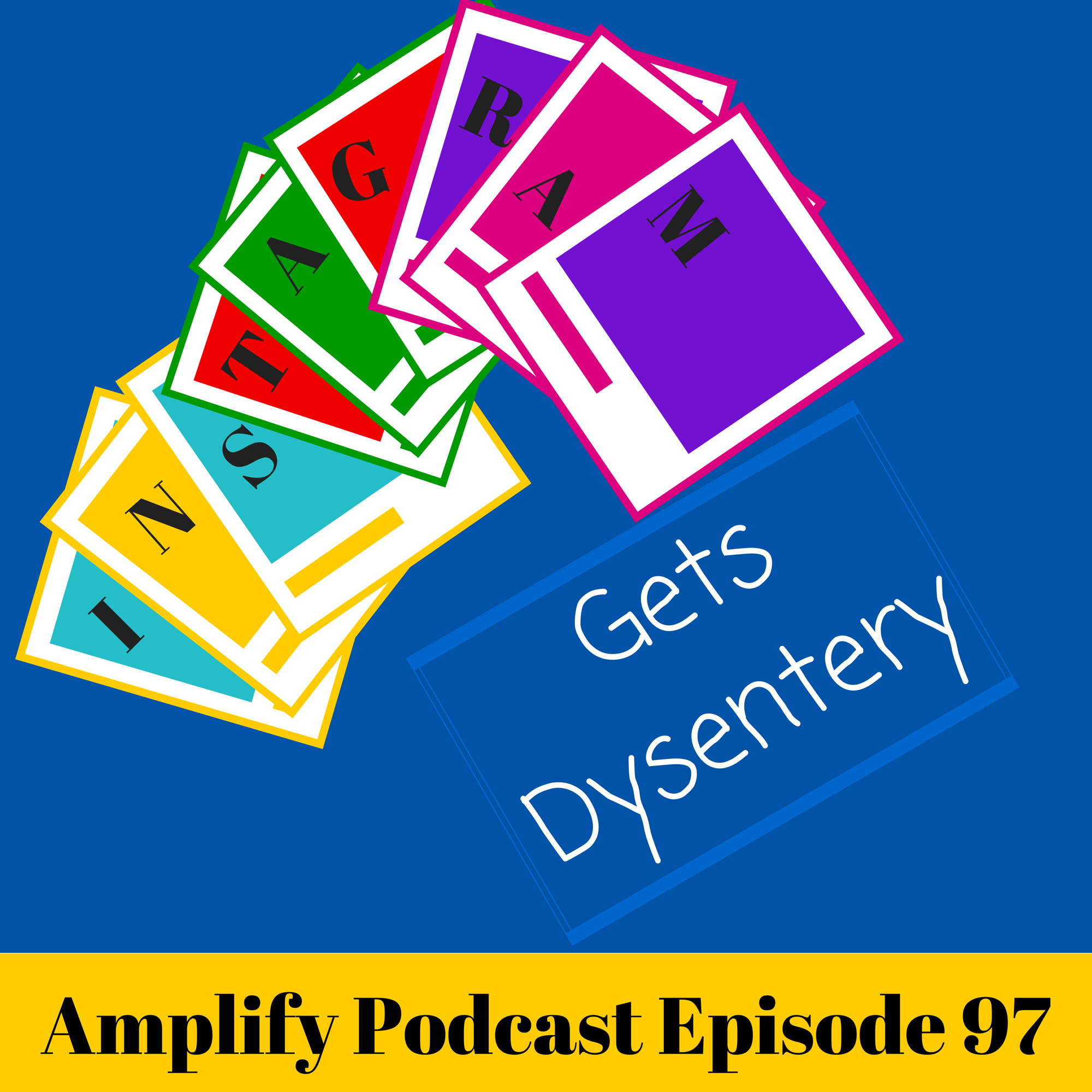 Amplify Podcast Episode 97