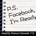 P.S. Facebook, I'm ready