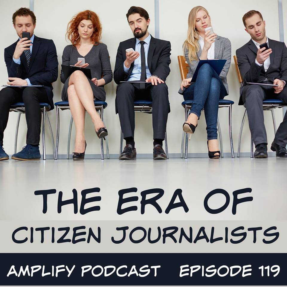 The Era of Citizen Journalists